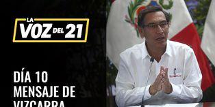 Mensaje del presidente Martín Vizcarra en décimo día de estado de emergencia, COVID-19