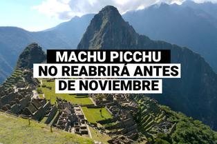 """Machu Picchu: """"Aún no hay una fecha exacta de reapertura"""""""