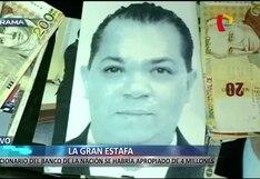 Acusan a funcionario del Banco de la Nación de robar S/4 millones