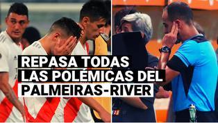 Palmeiras vs. River Plate: repasa todas las polémicas del choque de vuelta de semifinales de la Copa Libertadores