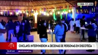 Chiclayo: Policía intervino a decenas de personas en discoteca