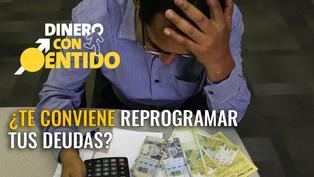 ¿Te conviene reprogramar tus deudas con el banco?