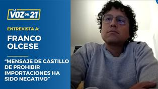 """Franco Olcese: """"Mensaje de Castillo de prohibir importaciones ha sido bastante negativo"""""""