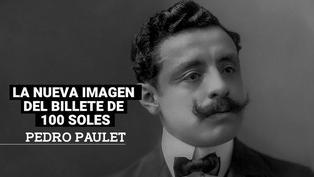 Esta es la historia Pedro Paulet, el nuevo personaje del billete de 100 soles