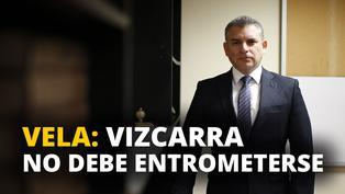 Rafael Vela: Vizcarra no debe entrometerse