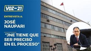 """José Naupari: """"El JNE tiene que ser preciso en el proceso"""""""