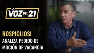 Fernando Rospigliosi analiza el pedido de vacancia presidencial
