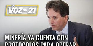 Pablo de la Flor: Minería ya cuenta con protocolos para operar