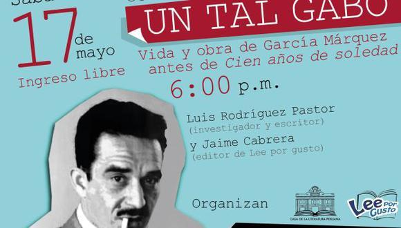 Casa de la Literatura Peruana homenajea a Gabriel García Márquez. (Difusión)