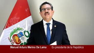 "Manuel Merino: ""No fui un presidente usurpador ni golpista"""