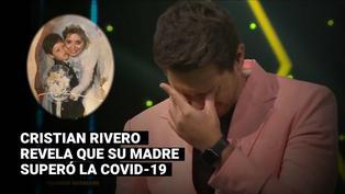 """""""Yo soy"""": Cristian Rivero se quiebra al revelar que su mamá se recuperó de la COVID-19"""