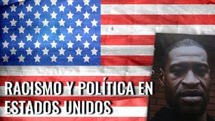 Racismo y Política en Estados Unidos