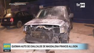 Francis Allison: incendian vehículo del exalcalde de Magdalena