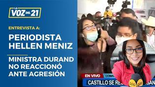 Periodista agredida afirma que ministra de la Mujer supo de agresión