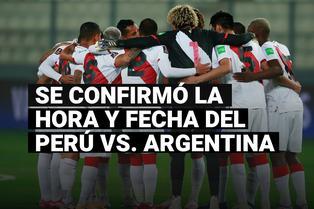 FPF confirmó la hora y fecha del Perú vs. Argentina por Eliminatorias Qatar 2022