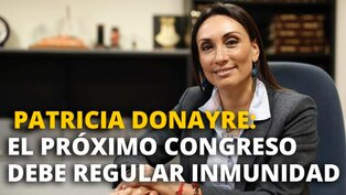 """Patricia Donayre: """"El presidente ahora debe asumir un rol diferente"""""""