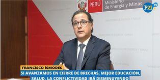 """Francisco Ísmodes: """"Inversión llegará a US$21 mil millones"""""""