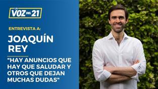 """Joaquín Rey: """"Hay anuncios que hay que saludar y otros que dejan muchas dudas"""""""