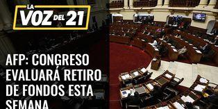 AFP: Congreso evaluará retiro de fondos de pensiones esta semana