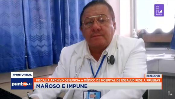 Paciente denunció al médicoRemigio Cabrejos Carmona por tocamientos indebidos durante una consulta médica (Captura: Latina)