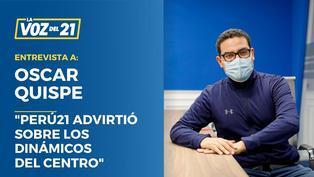 """Oscar Quispe: """"Perú21, advirtió sobre Los Dinámicos del Centro"""""""