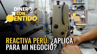 REACTIVA PERÚ: ¿Aplica para mi negocio?