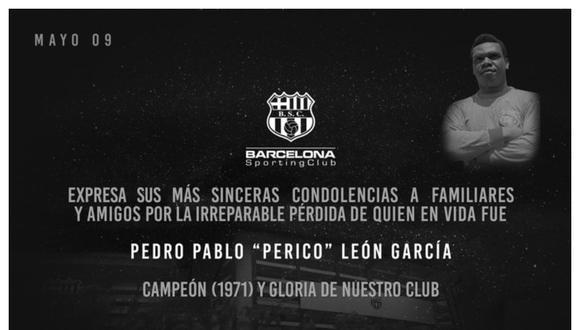 Barcelona de Ecuador envió sus condolencias por la muerte de 'Perico' León. (Foto: Twitter Barcelona SC)