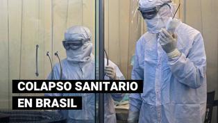 Brasil: red hospitalaria colapsa y autoridades sanitarias piden toque de queda