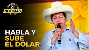 Dólar volvió a subir tras anuncio de Castillo de estatizar Camisea