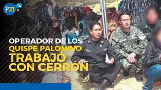 Operador de los Quispe Palomino trabajó con Vladimir Cerrón