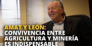 Carlos Amat y León: Convivencia entre agricultura y minería es indispensable