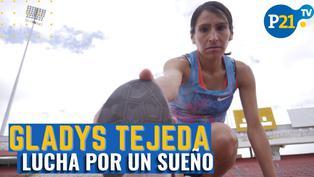 Gladys Tejeda, lucha por un sueño