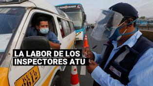 Conoce la labor de los inspectores de la ATU y a los peligros que se enfrentan día a día