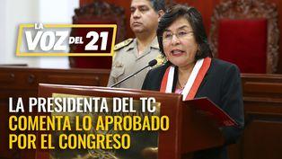 Presidenta del TC, Marianella Ledesma comenta lo aprobado por el Congreso