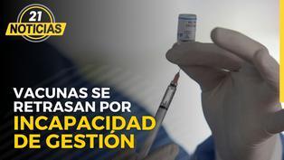 Las vacunas se retrasan por incapacidad de gestión