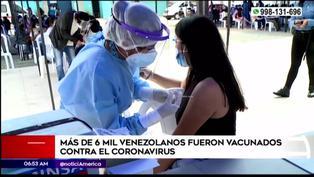 Más de 6 mil venezolanos en Perú ya fueron vacunados contra el covid-19