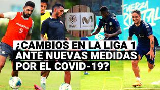 Liga 1: los cambios que puede sufrir el torneo peruano ante nuevas medidas por el COVID-19