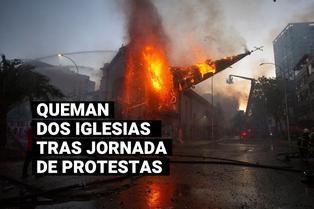 Protestas en Chile: multitudinaria marcha termina con dos iglesias quemadas y varios saqueos
