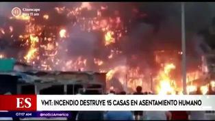 Incendio de gran magnitud destruye 15 casas en asentamiento humano de Villa María del Triunfo