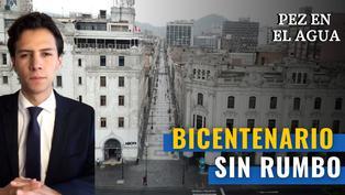 Bicentenario sin rumbo