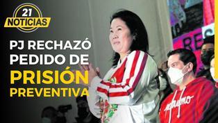Keiko Fujimori: Pedido de prisión preventiva contra la lideresa de Fuerza Popular fue declarado improcedente
