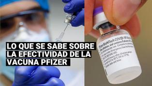 ¿Qué efectividad tiene la vacuna de Pfizer contra la COVID-19?