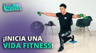 ¡Inicia una vida fitness! [VIDEO]
