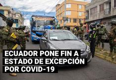 Ecuador pone fin a estado de excepción por COVID-19