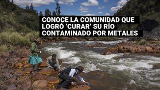 Conoce la comunidad campesina que logró 'curar' su río contaminado por metales