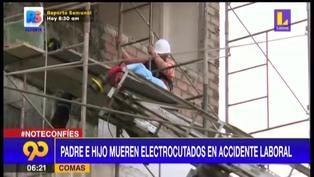 Comas: Padre e hijo albañiles murieron tras recibir descarga eléctrica