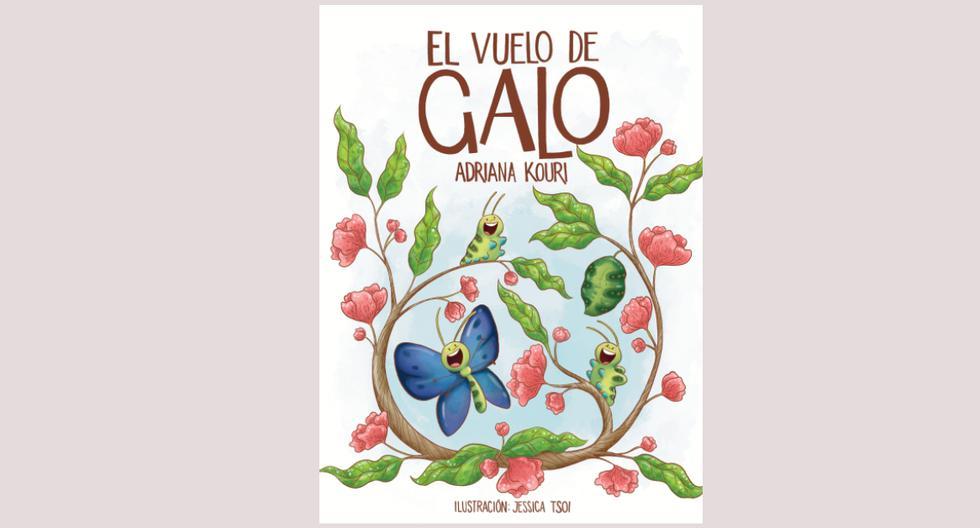 El vuelo de Galo, el libro de Adriana Kouri busca generar conciencia en niños con habilidades distintas y en sus padres