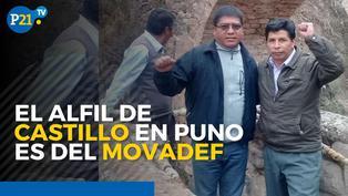 El alfil de Pedro Castillo en Puno es del Movadef