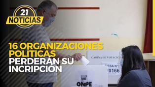 ONPE: 16 agrupaciones políticas perderán inscripción electoral