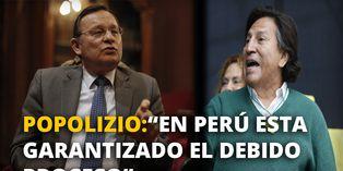 """Canciller Néstor Popolizio: """"Definitivamente en el Perú esta garantizado el debido proceso"""""""